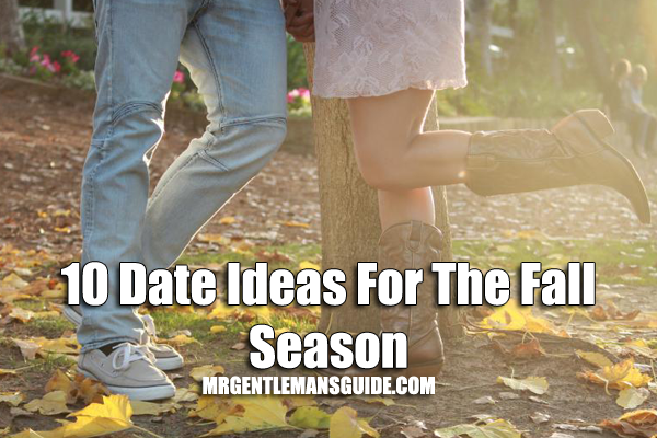 10 Date Ideas For The Fall Season