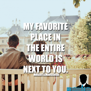 My favorite place in the entire world is next to you.