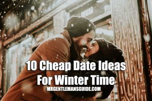10 Cheap Date Ideas for Winter Time