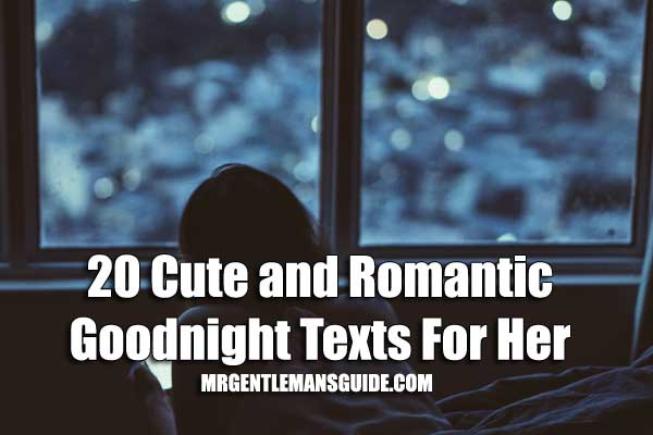 20 Cute And Romantic Goodnight Texts For Her | Mr ...