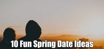 10 Fun Spring Date Ideas