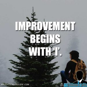 Self improvement quotes - improvement begins with I