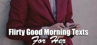 Flirty Good Morning Texts For Her