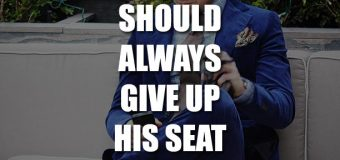 A Gentleman Should Always Give Up His Seat For The Elderly