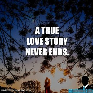 A true love story never ends.