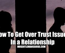 How To Get Over Trust Issues In a Relationship