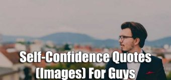 Self-Confidence Quotes (Images) For Guys