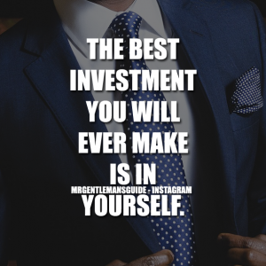 Believe in yourself quotes - The best investment you will ever make is in yourself.